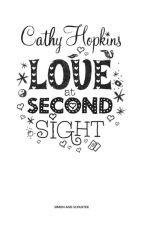 Love at Second Sight - Cathy Hopkins [Esos Ojos] Español by Lukeasaurus