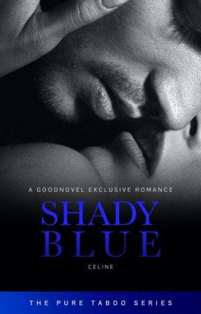 Shady Blue (18+) by RastaGrandpa