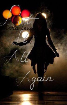 Lost It All Again (Side Book) by ArreisRose17