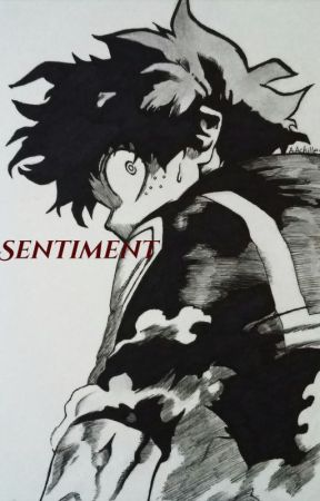 Sentiment [Izuku Midoriya] by Love_Anime_Forever