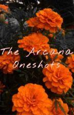 The Arcana Oneshots by yiiingyaaang
