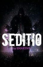 Seditio by faultpoety