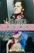 LA CHICA ARCOIRIS (elrubius y tu) (finalizada) by Rebeca_y_Kanda