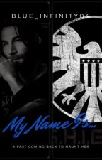My Name Is... by Blue_Infinity03