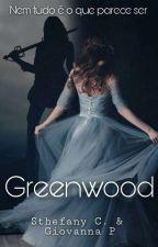 Greenwood - Nem tudo é o que parece ser. [CONCLUÍDO]  by Fanyzinhaa