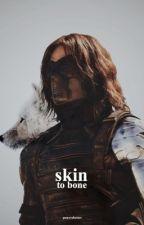 skin to bone   bucky by gamorabarnes