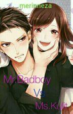Mr.Badboy Vs Ms.Kulit by merinneza
