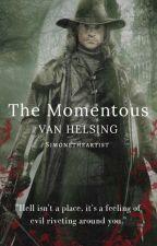 The Momentous | Van Helsing by SimonetheArtist
