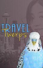 📝 Travel Twerps by MarilynAHepburn