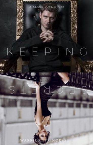 Keeping Secrets (Klaus Love Story)