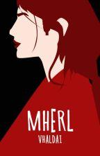 MHERL by vhaldai