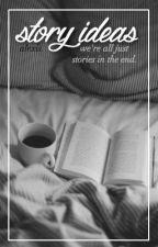 Story Ideas ✎ by louistomlinhoe