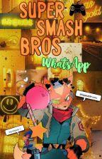 »Súper Smash Bros« =WhatsApp= by Al3xandra12