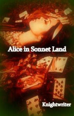 Alice in Sonnet Land ©