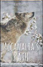Accanalia's Path by AccanaliaWolf