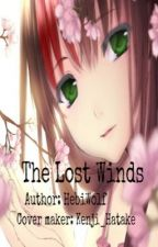 The Lost Winds (Naruto Fanfic) by HebiWolf