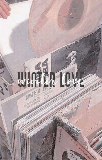 [ winter love ] ; hwang minhyun