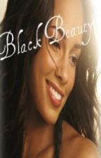 BLACK BEAUTY (COMPLETED) by BeautifullSoUL