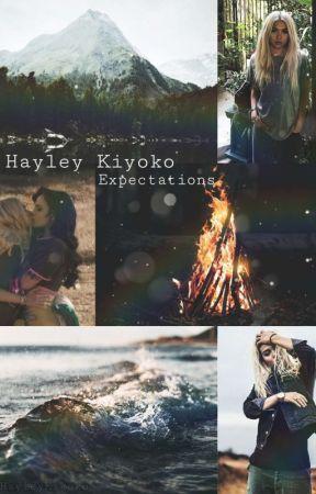 Expectations - Hayley Kiyoko Imagines by ddlHayleyKiyoko