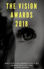 The Vision Awards 2018 by BookishPixie