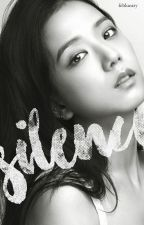 Silence (A JinJi Fanfiction) by feblueary