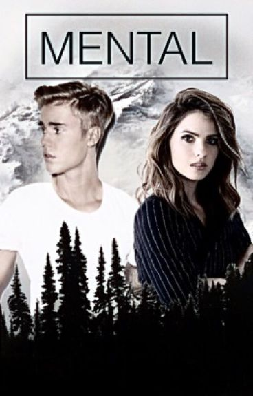 Mental (Justin Bieber Lily Collins)