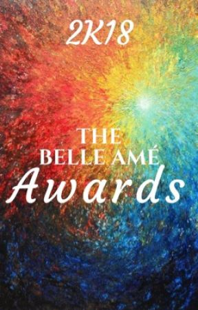 The Belle Amé Awards 2k18 by -TBAAwards