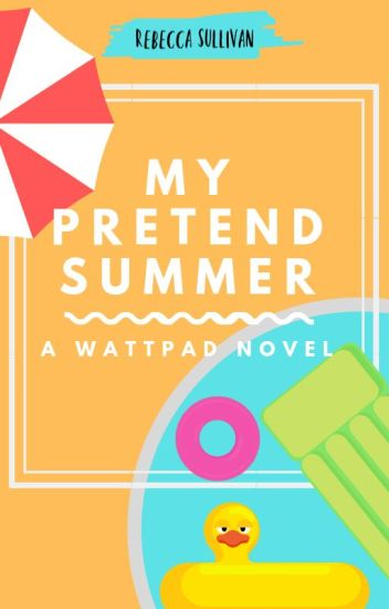 My Pretend Summer (Sequel to Camp Mapplewood)