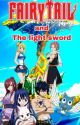Fairy Tail and the Light Sword by MightyMia1243