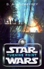 Turning Point: A Star Wars Story by SapphireAlena