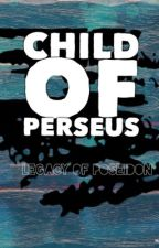 Child of Perseus: Legacy of Poseidon  by RaffTheGraph