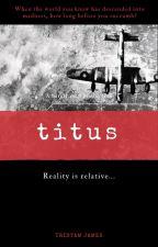 Titus by tristam_james