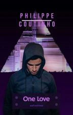 One Love - Philippe Coutinho [COMPLETA] by Afroditesz