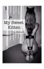 My Sweet Kitten (BDSM) by KatlinH_