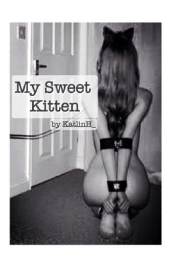 My Sweet Kitten (BDSM)
