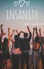 Insanity  by sirigeller
