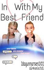 In Love With My Best Friend - M.G by IdaGunnarsen2102