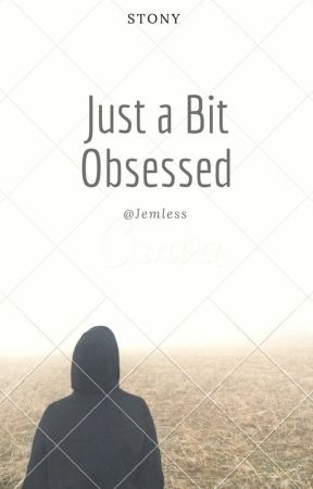 Stony | Just a Bit Obsessed by Jemless