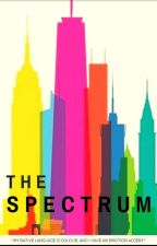 ║The Spectrum║An Original Story║ by SIColorsOfTheRainbow