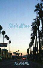 She's mine by VlogSquad676