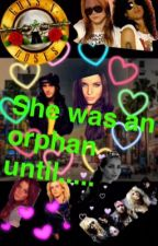 She Was An Orphan Until....  (complete) by crazy_rock_diva