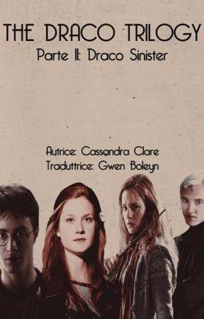 The Draco Trilogy - Parte 2: Draco Sinister (Traduzione in italiano) by GwenBoleyn