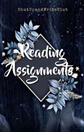 Reading Assignments  by ShutUpAndWriteClub