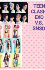 TEEN CLASH by SNSDLOVER_EXOLOVERS
