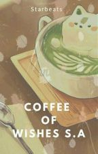 Coffee of Wishes S.A by StarBeats
