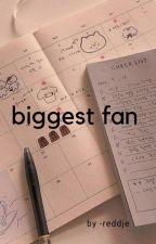 biggest fan (reddie)  by -reddje