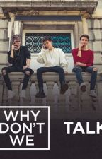 Hired As Their Girlfriends? // Why Don't We by LimelightQueens