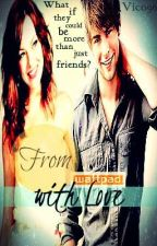 From Wattpad With Love{Completed} by Vico96