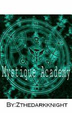 Mystique Academy by Zthedarkknight