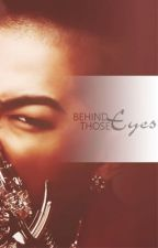 Behind Those Eyes (One Shot) by honeybae